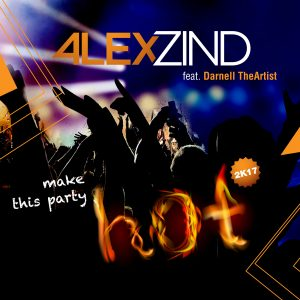 alex_zind_make-this-party-hot_digital_cover2500x2500